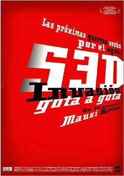 Documental Sed, Invasion Gota a Gota Poster