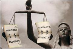 Justiça pesa a verdade e a mentira