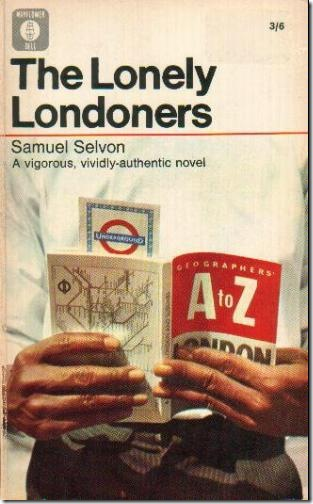 a review of the lonely londoners a novel by sam selvon The lonely londoners (penguin modern classics) sam selvon (b 1923) was born this book by sam selvon is a pioneer and a work of genius and heartbreaking.