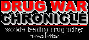 Drug War Chronicle