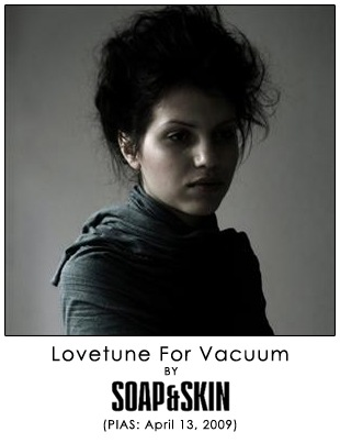 Lovetune for Vacuum by Soap&Skin