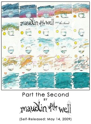Part the Second by maudlin of the Well