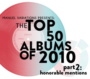 Part 2: 2010 Honorable Mentions