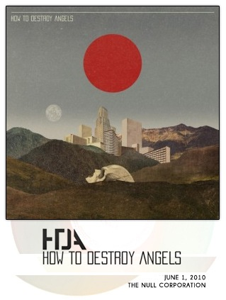 How To Destroy Angels [Self-Titled EP]