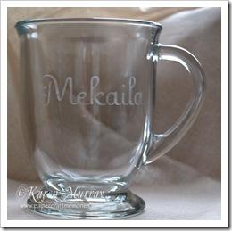 Mekaila etched mug