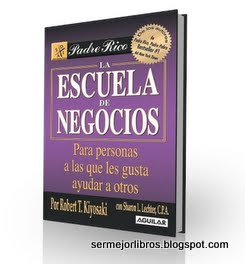 libro-escuela-de-negocios-robert-kiyosaki