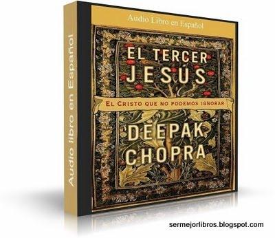 audiolibro-el-tercer-jesus-deepak-chopra-descarga-gratis