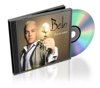 Belo%20%E2%80%93%20Pra%20Ser%20Amor Download   CD Belo   Pra Ser Amor (2010) Baixar Grátis