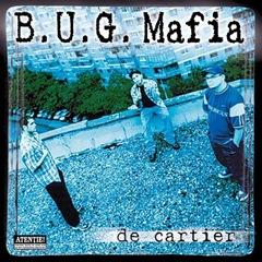 B.U.G. Mafia - De cartier
