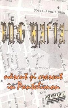 B.U.G. Mafia - Nascut si crescut in Pantelimon
