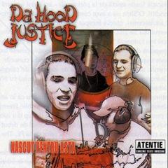 Da-Hood-Justice-Nascut-pentru-asta