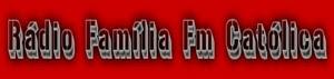 RADIO FAMÍLIA FM CATÓLICA