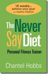 Never say diet fitness trainer