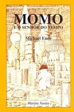 MOMO E O SENHOR DO TEMPO, Michael Ende - Fantasia BR
