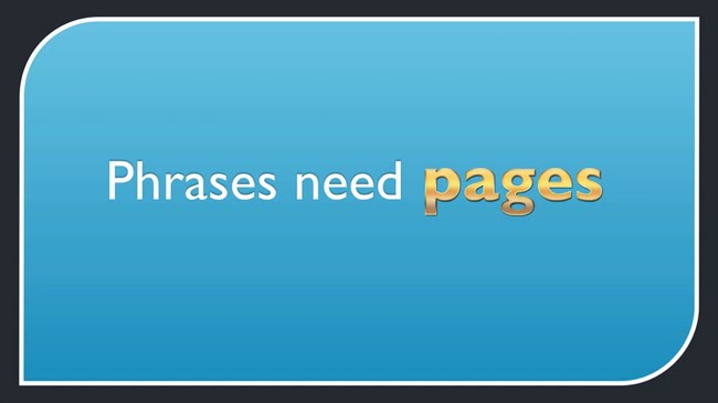 Phrases need pages