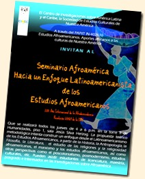 Cartel del Seminario Hacia un enfoque latinoamericanista de los estudios afroamericanos