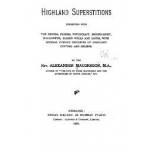 Highland Superstitions Connected With The Druids Fairies Witchcraft Cover