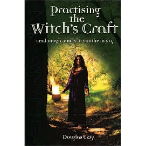 Practising The Witchs Craft Real Magic Under A Southern Sky Cover