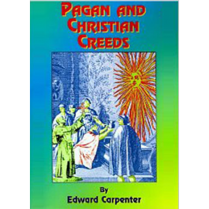 Pagan And Christian Creeds Their Origin And Meaning Cover