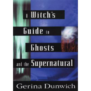 A Witchs Guide To Ghost And The Supernatural Cover