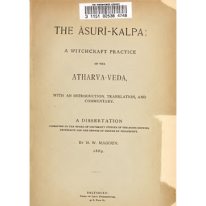 The Asuri Kalpa A Witchcraft Practice Of The Atharva Veda Cover