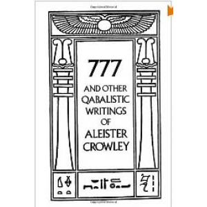 777 And Other Qabalistic Writings Of Aleister Crowley Including Gematria And Sepher Sephiroth Cover