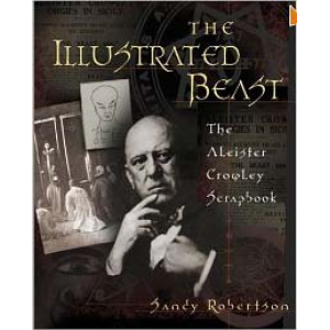 The Illustrated Beast The Aleister Crowley Scrapbook Cover
