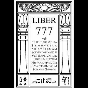 Liber 777 Vel Prolegomena Symbolica Ad Systemam Sceptico Mysticae Cover