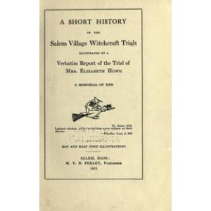 A Short History Of The Salem Village Witchcraft Trials Cover
