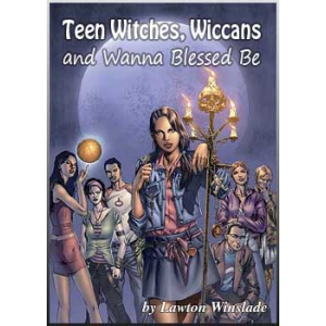 Teen Witches Wiccans And Wanna Blessed Be Cover