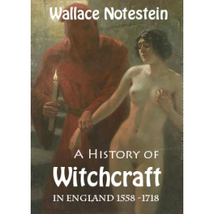 A History Of Witchcraft In England From 1558 To1718 Cover
