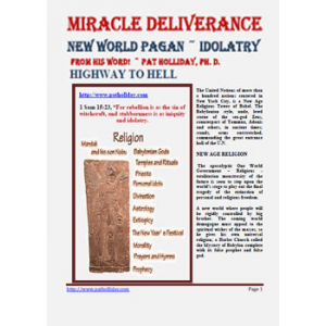 Miracle Deliverance New World Pagan Idolatry Cover