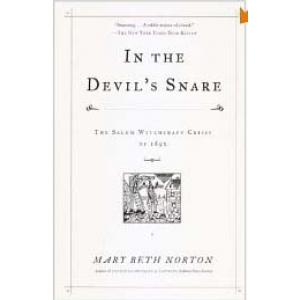 In The Devil Snare The Salem Witchcraft Crisis Of 1692 Cover