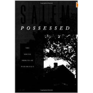 Salem Possessed The Social Origins Of Witchcraft Cover