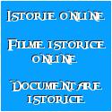 Filme istorice online - Filme istorice romanesti - Documentare istorice - Istorie online