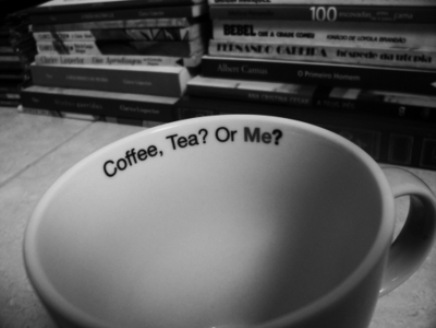 Coffee, Tea, or Me