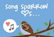 Song Sparrow Loves...