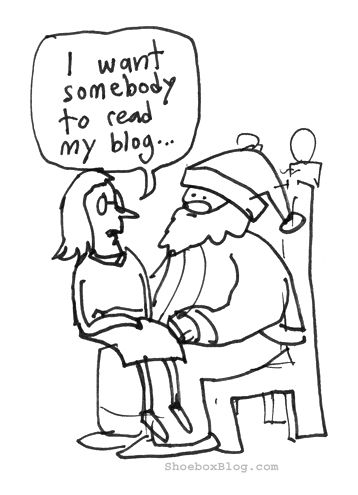 Санта, я хочу что-бы кто-нибудь читал мой блог...
