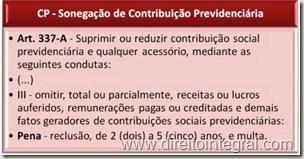 Código Penal - CP - Art. 337-A - Crime de Sonegação de Contribuição Previdenciária.