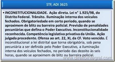 STF, ADin 3625 - Inconstitucionalidade da Lei Distrital que obriga a iluminação noturna de automóveis parados por blitz de trânsito.