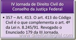 IV Jornada de Direito Civil - Enunciado 357 - Art. 413 do Código Civil e Art. 4º da Lei 8245/1991