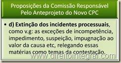 Anteprojeto do Novo CPC - Extinção de Incidentes Processuais.