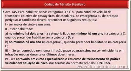 """Código de Trânsito Brasileiro. Art. 145. Requisitos para emissão de carteira categorias """"D"""" e """"E""""."""