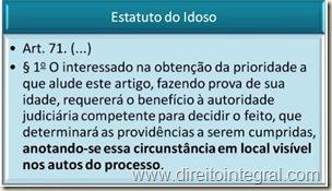 Estatuto do Idoso. Prioridade Processual. Anotação nos autos do Processo.