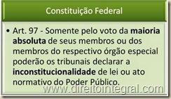 Constituição Federal - Art. 97 - Quórum para a Declaração de Inconstitucionalidade.