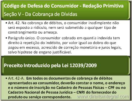 Código de Defesa do Consumidor - CDC - Lei 12039/09 , art. 42-A