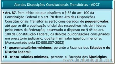 Constituição Federal - CF. Art. 89 do ADCT