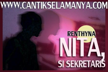 Nita Si Sekretaris - Oleh Renthyna