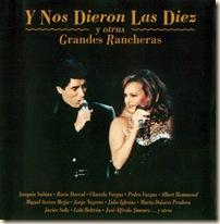 Y_Nos_Dieron_Las_Diez_Y_Otras_Grandes_Rancheras--Frontal