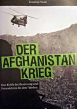 Jonathan Neale: »Der Afghanistankrieg. Eine Kritik der Besatzung und Perspektiven für den Frieden«, Edition Aurora, Frankfurt/M. 2008
